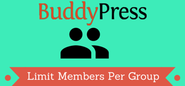 BuddyPress Limit Members Per Group