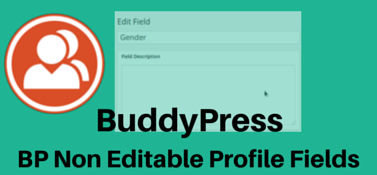 BuddyPress Non Editable Profile Fields