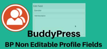BuddyPress Non Editable Profile Fields