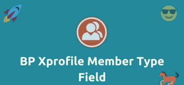 BuddyPress Xprofile Member Type Field