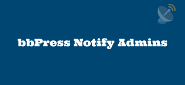 bbPress Notify Admins
