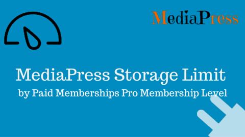 MediaPress Paid Memberships Pro Storage Limit