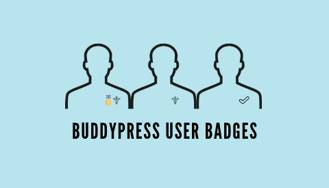 BuddyPress User Badges